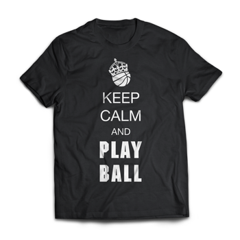 Keep Calm and Play Ball Basketball